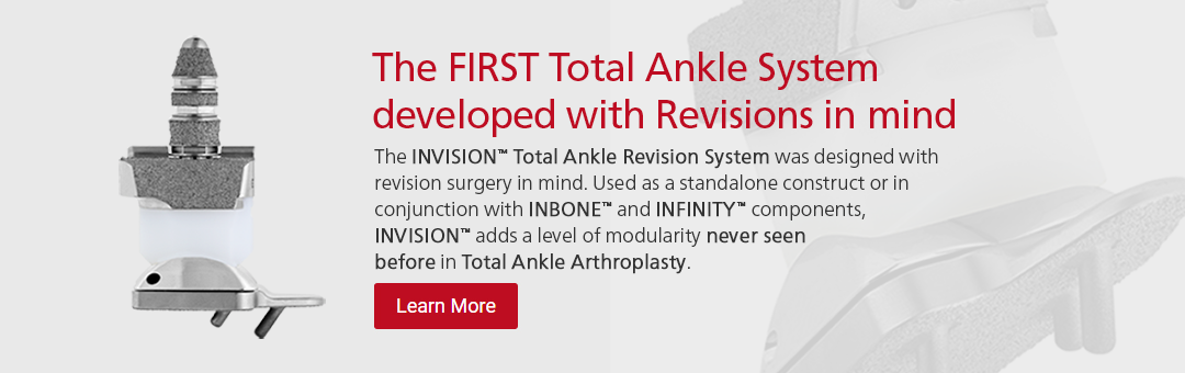 Invision™ Total Ankle Revision System